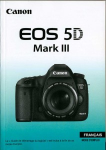 Voici le petit fascicule fourni avec l'appareil CANON EOS 5D mkIII, il est important de bien lire la notice !