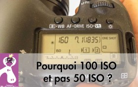 Pourquoi-100-ISO-et-pas-50-ISO--