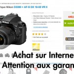 Achat d'appareil photo sur Internet attention à la garantie
