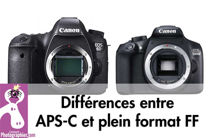 Difference-entre-APS-C-et-plein-format