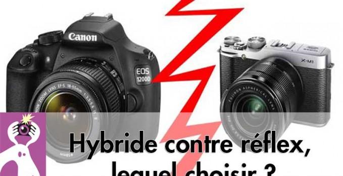 Hybride contre réflex, lequel choisir ?