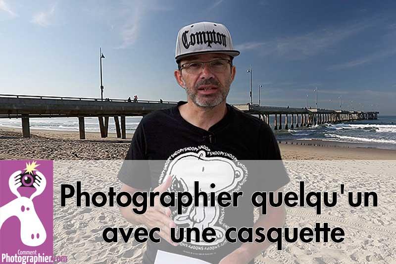 Photographier quelqu'un avec une casquette