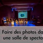 Je veux faire des photos dans une salle de concert