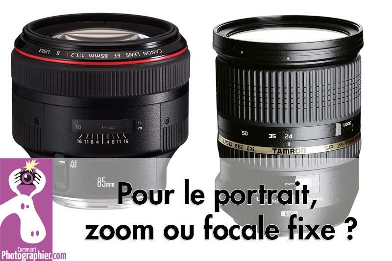 Pour le portrait, zoom ou focale fixe ?