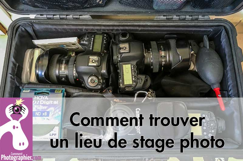 Comment trouver un lieu de stage photo ?