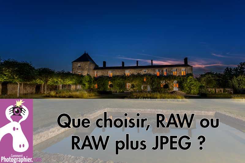 Que choisir, RAW tout seul ou RAW plus JPEG ? Cette question revient sans cesse dans vos courriers alors, l'objectif aujourd'hui à être de répondre définitivement à cette problématique.