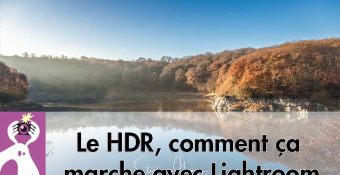 HDR-Lightroom-comment-photographier-2017