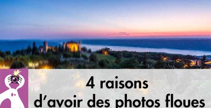 4 explications pour des photos pas nettes