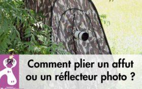 Comment plier un réflecteur photo ou un affut photo