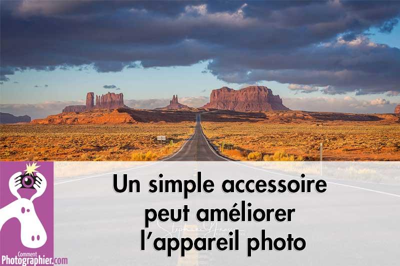 Un simple accessoire peut améliorer l'appareil photo