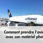 Comment prendre l'avion avec du matériel photo