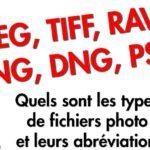 Quels sont les types de fichiers photo et leurs abréviations