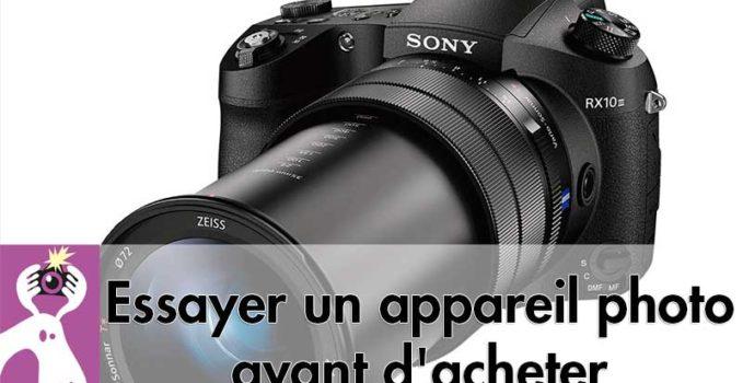 Essayer un appareil photo avant d'acheter, encore faut-il pouvoir le faire