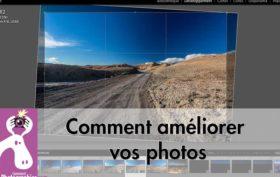 Comment améliorer vos photos