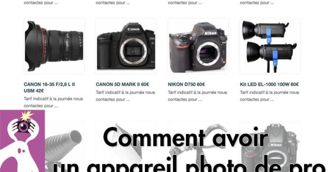 Comment avoir un appareil photo de pro