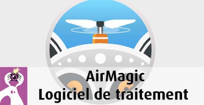 Logiciel Airmagic traitement photos des images de drone