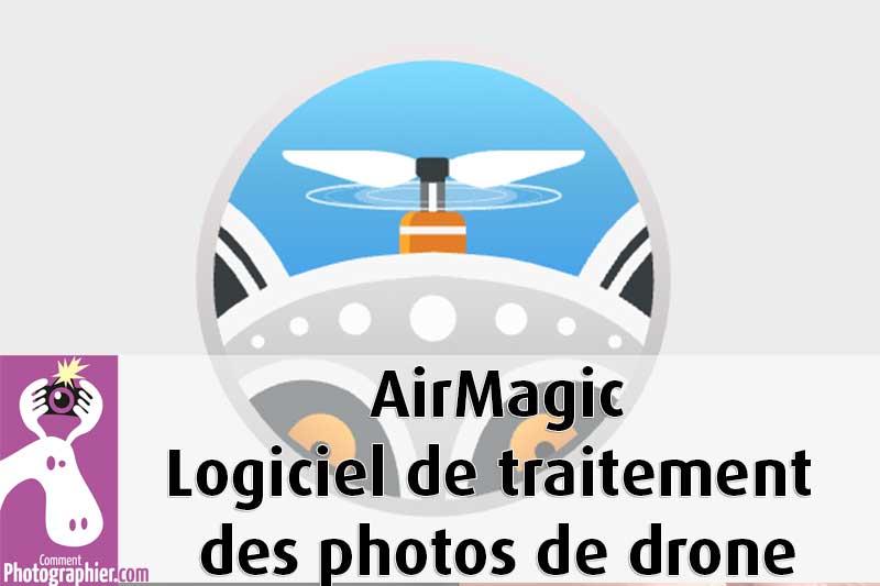 Airmagic logiciel de traitement des photos de drone