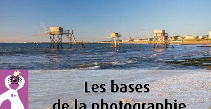 Les bases de la photographie